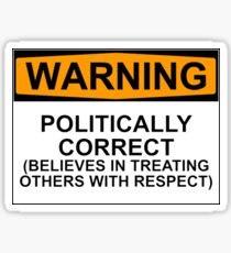 Politically Correct Warning Sign