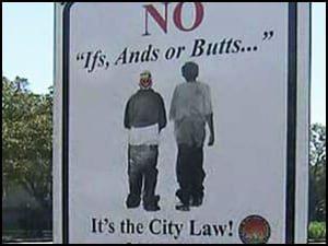 Sign - Saggy Pants Law